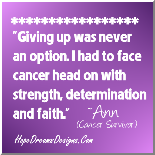 giving up was never an option cancer survivor quote